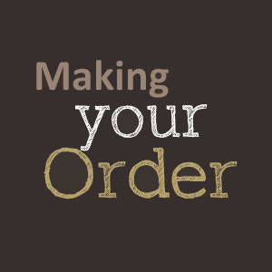 Making your order